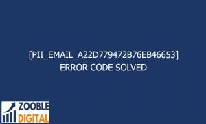 pii email a22d779472b76eb46653 error code solved 2 28285 300x180 - [pii_email_a22d779472b76eb46653] Error Code Solved