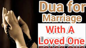 How to make dua to marry a specific person - How to make dua to marry a specific person?